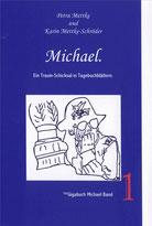 Petra Mettke, Karin Mettke-Schröder/™Gigabuch Michael 01/2009/ISBN 978-3-923915-33-0