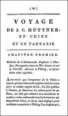 Johann Christian Hüttner (1766-1847) : Voyage en Chine et en Tartarie Pages 85-244 du tome V de Voyage dans l'intérieur de la Chine et en Tartarie..., traduit par J. Castéra, chez Buisson, Paris, 1804