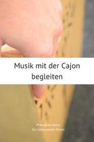 Musik mit der Cajon begleiten