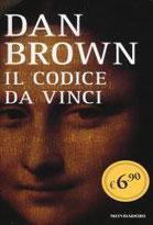 Il Codice da Vinci di Brown Dan      Prezzo:  € 6,90     ISBN: 9788804651017     Editore: Mondadori [collana: Oscar Edizione Speciale]     Genere: Gialli Thriller E Horror     Dettagli: p. 654