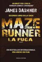 La fuga. Maze Runner. Vol. 2 di Dashner James      Prezzo:  € 14,90     ISBN: 9788834729885     Editore: Fanucci     Genere: Fantascienza     Dettagli: p. 363