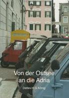 Von der Ostsee an die Adria (2012)