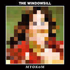 The Windowsill - MYOKoM