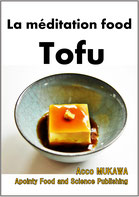 La méditation food Tofu (French Edition)   Acco MUKAWA