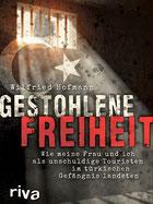Gestohlene Freiheit - Im türkischen Gefängnis -
