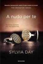 A nudo per te. The crossfire series. Vol. 1 di Day Sylvia      Prezzo:  € 14,90     ISBN: 9788804625346     Editore: Mondadori [collana: Omnibus]     Genere: Narrativa / Rosa     Dettagli: p. 334