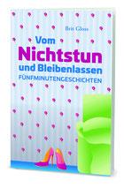 Cover Vom Nichtstun und Bleibenlassen, Download, Kurzgeschichten, Brit Gloss