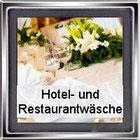 Hotel und Resturantwäsche