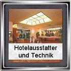 Bild: Hotelausstatter und Technik