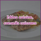 Idée cuisine - La Dame de Clèdes