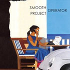 "in uscita il cd ""Smooth Operator Project"""