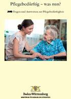 Broschüre: Pflegebedürftig-was nun?