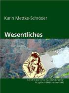 Karin Mettke-Schröder/Wesentliches/Lyrisches aus dem Gigabuch Michael/eBook ISBN 978-3-734713-09-5