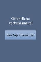 Öffentliche Verkehrsmittel auf Englisch, Urlaubsenglisch lernen
