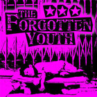 "THE FORGOTTEN YOUTH ""s/t"""