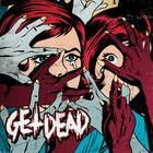 GET DEAD - s/t
