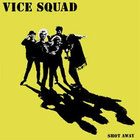 VICE SQUAD - Shot away