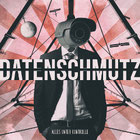 DATENSCHMUTZ - Alles unter Kontrolle