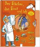 Der Bäcker, das Brot und ich