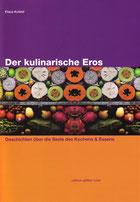 Der kulinarische Eros Klaus kufeld