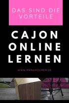 Cajon online lernen Vorteile