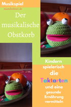 Taktarten der musikalische Obstkorb Musikspiel