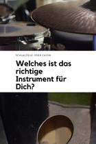 Schlagzeug oder Cajon spielen Ratgeber