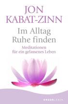 Anzeige TOP Bestseller Empfehlungen - Im Alltag Ruhe finden - Meditationen für ein gelassenes Leben von Jon Kabat-Zinn