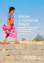 OMS, 2013. Volver a construir un mundo mejor. Sinopsis en español.