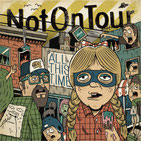 NOT ON TOUR - All this time
