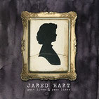 JARED HART - Past Lives And Passed Lines