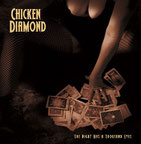 CHICKEN DIAMOND - The night has a thousand eyes