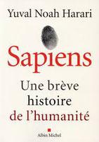 Sapiens, une brève histoire de l'humanité, Yuval Noha Harari