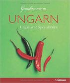 Genießen wie in Ungarn Ungarische Spezialitäten