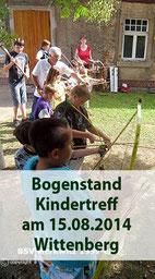BogenschiessenKindertreff   am 15.08.2014  Wittenberg