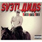 "SVETLANAS ""Naked Horse Rider"""