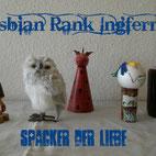 LESBIAN RANK INGFERNO - Spacker der Liebe