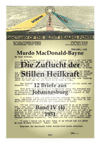 Die Zuflucht der Stillen Heilkraft - 12 Briefe aus dem Jahr 1951
