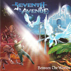 Seventh Avenue - Between the Worlds (2002), Massacre Records