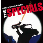THE SPECIALS - The Conquering ruler