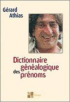 Dictionnaire généalogique des prénoms, Pierres de Lumière, tarots, lithothérpie, bien-être, ésotérisme