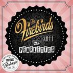 THE FIREBIRDS - The Firebirds meet the Pearlettes