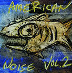 V/A - American Noise, Vol.2