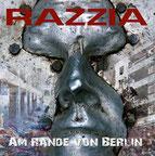 RAZZIA - Am Rande von Berlin