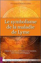 Le symbolisme et la maladie de Lyme - Viviane Cangeloni