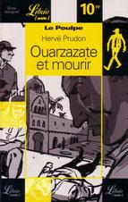 Ouarzazate et mourir
