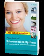 Buchempfehlung: Peter Jennrich: Schwermetallentgiftung