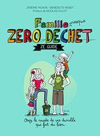 Famille Zero Déchet, Edition