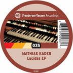 Lucidas EP Mathias Kaden 2008, Freude am Tanzen
