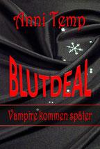"""Buchcover """"Blutdeal - Vampire kommen später"""""""
